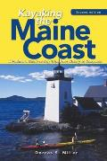 Kayaking the Maine Coast A Paddlers Guide to Day Trips from Kittery to Cobscook
