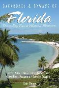 Backroads & Byways of Florida Drives Day Trips & Weekend Excursions