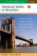 Weekend Walks in Brooklyn: 22 Self-Guided Walking Tours from Brooklyn Heights to Coney Island