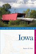 Iowa An Explorers Guide