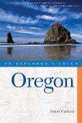 Oregon An Explorers Guide