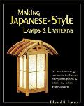 Making Japanese Style Lamps & Lanterns