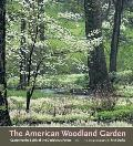 American Woodland Garden Capturing the Spirit of the Deciduous Forest