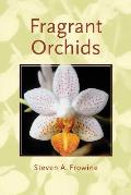 Fragrant Orchids A Guide to Selecting Growing & Enjoying