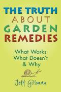 Truth About Garden Remedies What Works