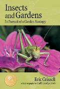Insects & Gardens In Pursuit of a Garden Ecology