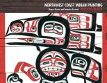 Northwest Coast Indian Painting House Fronts & Interior Screens