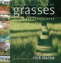 The Encyclopedia of Grasses for the Livable Landscape