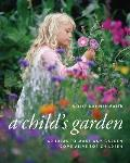 Childs Garden 60 Ideas to Make Any Garden Come Alive for Children