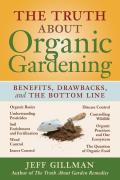 Truth about Organic Gardening Benefits Drawnbacks & the Bottom Line