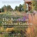 American Meadow Garden Creating A Natura