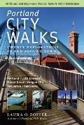 Portland City Walks Twenty Explorations in & Around Town
