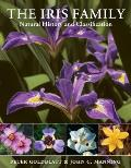 The Iris Family: Natural History & Classification