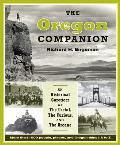 Oregon Companion An Historical Gazetteer of the Useful the Curious & the Arcane