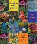 Fearless Color Gardens