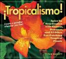 Tropicalismo Spice Up Your Garden with Cannas Bananas & 93 Other Eye Catching Tropical Plants