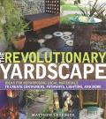 Revolutionary Yardscape