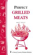 Perfect Grilled Meats