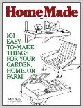 Homemade 101 Easy To Make Things for Your Garden Home or Farm