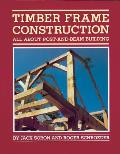 Timber Frame Construction All about Post & Beam Building
