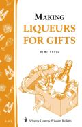 Making Liqueurs For Gifts