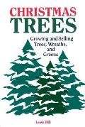 Christmas Trees Growing & Selling Trees Wreaths & Greens