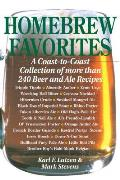 Homebrew Favorites A Coast To Coast Collection of More Than 240 Beer & Ale Recipes