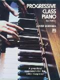 Progressive Class Piano: A Practical Approach for the Older Beginner