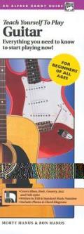 Alfred's Teach Yourself to Play Guitar: Everything You Need to Know to Start Playing Now!, Comb Bound Handy Guide