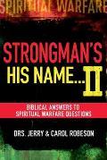 Strongmans His Name II Biblical Answers