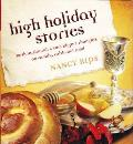 High Holiday Stories: Rosh Hashanah & Yom Kippur Thoughts on Family, Faith and Food