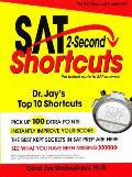 SAT 2 Second Shortcuts: The Fastest Route to SAT Answers