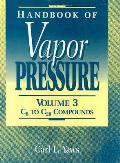 Handbook of Vapor Pressure: Volume 3: Organic Compounds C8 to C28