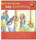 Say Something: 10th Anniversary Edition