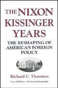 Nixon Kissinger Years