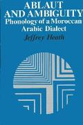 Ablaut & Ambiguity Phonology of a Moroccan Dialect