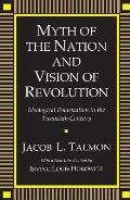 Myth of the Nation and Vision of Revolution: Ideological Polarization in the Twentieth Century