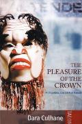 The Pleasure of the Crown: Anthropology,
