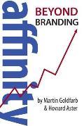 Affinity: Beyond Branding