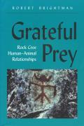 Grateful Prey Rock Cree Human Animal Rel
