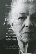 Fists Upon a Star: A Memoir of Love, Theater, and Escape from McCarthyism