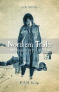 Northern Trader: The Last Days of the Fur Trade