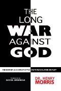 Long War Against God The History & Imp