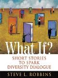 What If Short Stories to Spark Diversity Dialogue