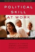 Political Skill at Work Impact on Work Effectiveness