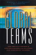 Global Teams: How Top Multinationals Span Boundaries and Cultures with High-Speed Teamwork