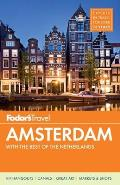 Fodor's Amsterdam: With the Best of the Netherlands [With Map]