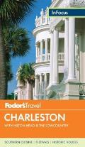 Fodors In Focus Charleston with Hilton Head & the Lowcountry
