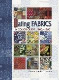 Dating Fabrics A Color Guide