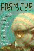 From the Fishouse An Anthology of Poems That Sing Rhyme Resound Syncopate Alliterate & Just Plain Sound Great